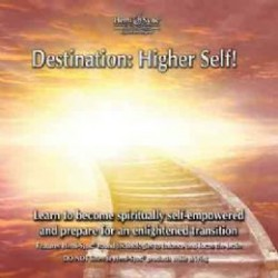 Destination Higher Self 2 CD