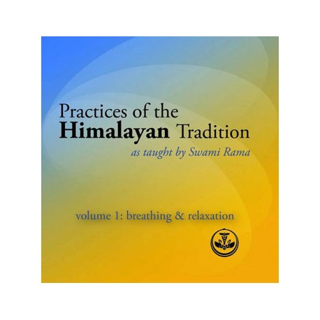 Practices of the Himalayan Tradition