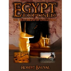 Egypt Exposed The True Origins Of Civilization DVD