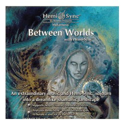 Between Worlds med Hemi-Sync®