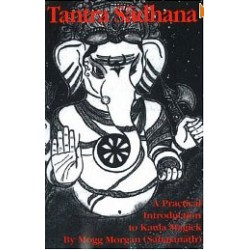 Tantra Sadhana A Practical Introduction To Kaula Magick