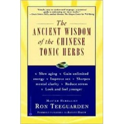 Ancient Wisdom Of The Chinese Tonic Herbs