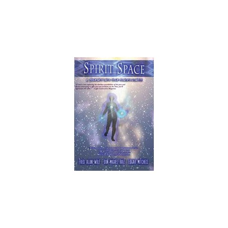 Spirit Space A Journey Into Your Consciousness