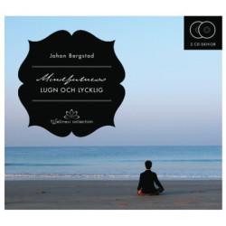 Mindfulness lugn och lycklig