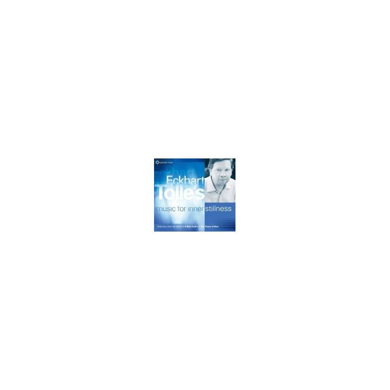 Eckhart Tolle's Music for Inner Stillness CD