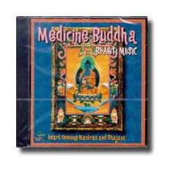 Medicine Buddha Heart Opening Mantras & Bhajans CD