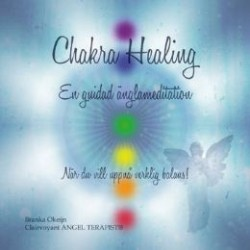 Chakra healing En guidad Änglameditation