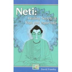 NETI: Healing Secrets Of Yoga & Ayurveda