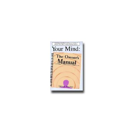 Your mind The Owner's Manual