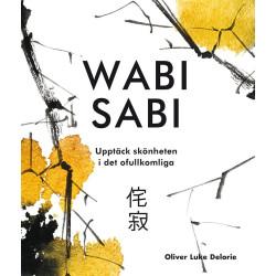Wabi sabi upptäck skönheten i det ofullkomliga